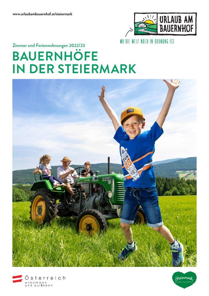 Steiermark - Echter Urlaub am Bauernhof in der Steiermark - Zimmer & Ferienwohnungen