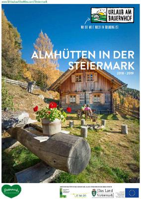 Steiermark - Urlaub am Bauernhof – Almhütten in der Steiermark