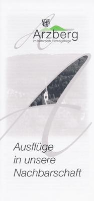 Fichtelgebirge - Arzberg - Ausflüge in unsere Nachbarschaft