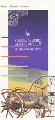 Fichtelgebirge - Arzberg - Volkskundliches Gerätemuseum