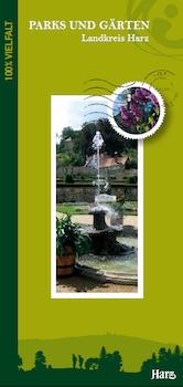 Harz - Parks und Gärten im Landkreis Harz (pdf)