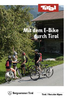 Tirol - Mit dem eBike durch Tirol