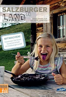 Salzburger Land - SalzburgerLand: Family Magazin
