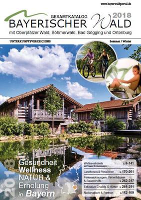 Bayerischer Wald - Gesamtkatalog Bayerischer Wald (kostenloses Unterkunftsverzeichnis für Ostbayern)