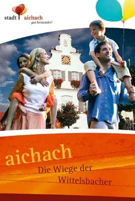 Schwaben - Aichach – die Wiege der Wittelsbacher