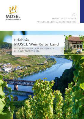 Mosel - Erlebnis MOSEL WeinKulturLand – Weinerlebnisse, Arrangements und Gastgeber 2018