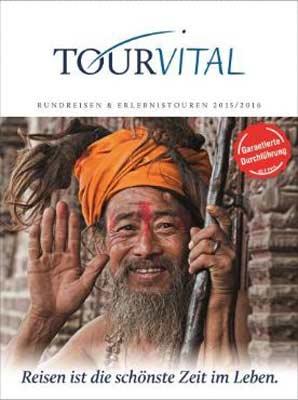 Reiseveranstalter - TOUR VITAL Rundreisen & Erlebnistouren: Garantierte Durchführung ab 2 Pers. (pdf)