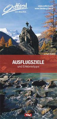 Osttirol - AUSFLUGSZIELE und Erlebnistipps