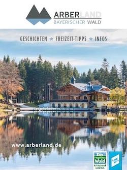 """Bayerischer Wald - ARBERLAND BAYERISCHER WALD – Imagekatalog """"Urlaubsgefühle"""""""