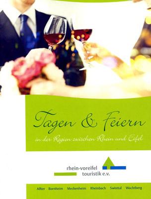 Rhein-Voreifel - Tagen & Feiern in der Region
