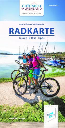 Chiemsee-Alpenland - Radelerlebnis im Chiemsee-Alpenland!