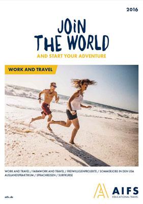 Reiseveranstalter - AIFS - Work and Travel – Entdecke die Welt als Work and Traveler
